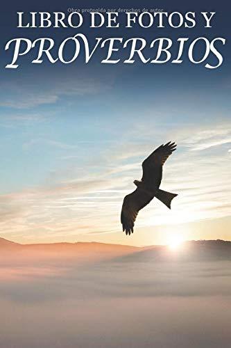 Libro de Fotos y Proverbios: Ayuda para Personas Mayores con Demencia o Alzheimer (Libros que Facilitan la Lectura a Personas con Demencia)