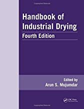 Handbook of Industrial Drying (Advances in Drying Science and Technology)