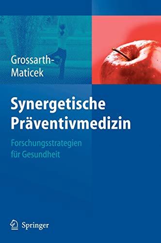 Synergetische Präventivmedizin: Strategien für Gesundheit