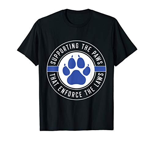 K9 Police Officer Support T-Shirt Law Enforcement Gift