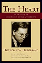 The Heart: An Analysis of Human and Divine Affectivity