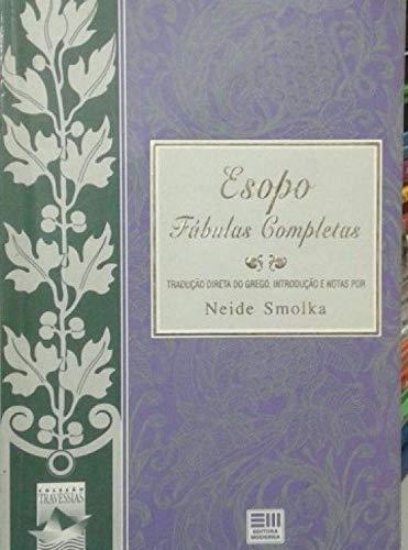 Esopo - Fabulas Completas - Col. Travessias