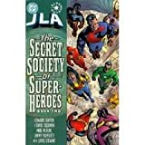 JLA: Secret Society of Super-Heroes Book Two