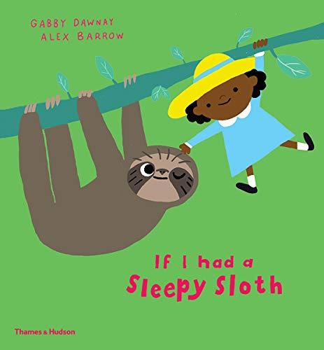 Image of If I Had a Sleepy Sloth