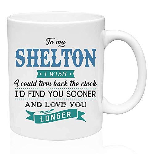 Regalos de San Valentín para él a mi Shelton.Ojalá pudiera retroceder el reloj. Te encontraría antes y te amaría más tiempo. Regalo divertido para el esposo de la esposa, ideas de regalos para San Val