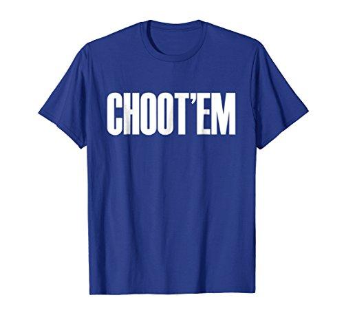 Choot'em T-Shirt
