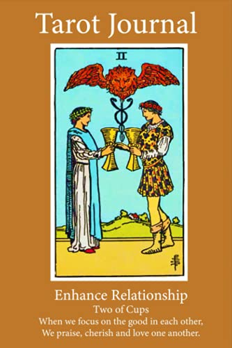 Tarot Journal: Enhance Relationship/ Two of Cups
