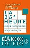 La 25e Heure - Le Livre de Poche - 05/02/2020