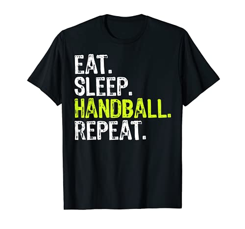 EAT SLEEP HANDBALL Repeat T Shirt