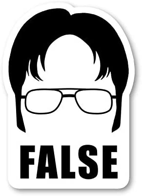 Dwight False Sticker Office Funny Quote Stickers Laptop Stickers 2 5 Vinyl Decal Laptop Phone product image