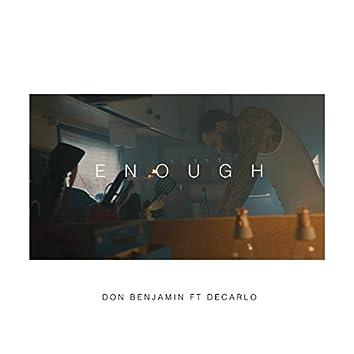 Enough (feat. Decarlo)