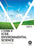 Environmental Science: Textbook for ICSE Class 9