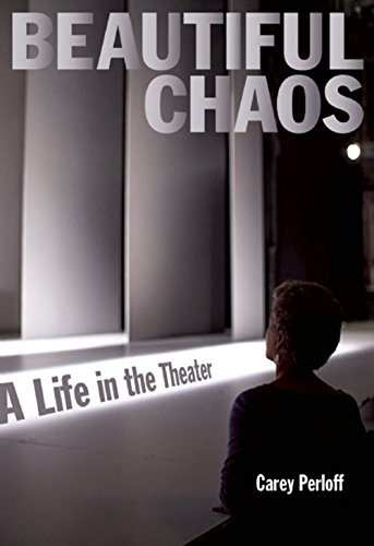 Image of Beautiful Chaos: A Life in the Theater
