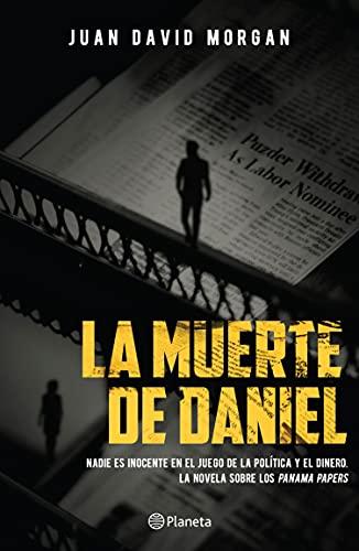 La muerte de Daniel de Juan David Morgan