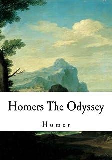 Homers The Odyssey: The Odyssey (Greek Classics - The Odyssey)