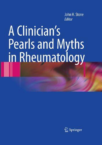 A Clinician's Pearls & Myths in Rheumatology