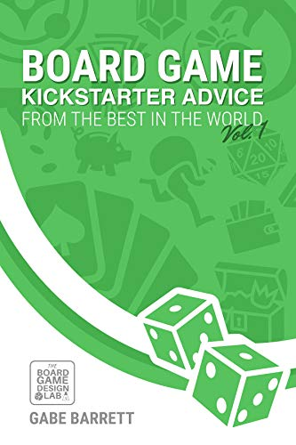 Board Game Kickstarter Advice: From the Best in the World (English Edition)