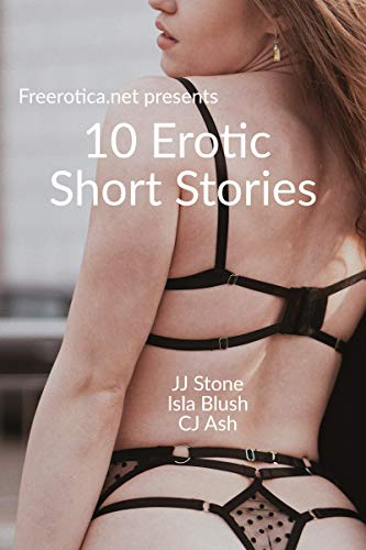 10 Erotic Short Stories: Freerotica.net Presents (English Edition)