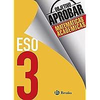 Objetivo aprobar Matemáticas Académicas 3 ESO (Castellano - Material Complementario - Objetivo Aprobar) - 9788469612026