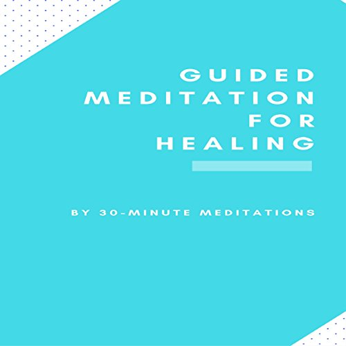 Guided Meditation for Healing audiobook cover art