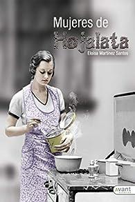 Mujeres de hojalata par Eloísa Martínez Santos