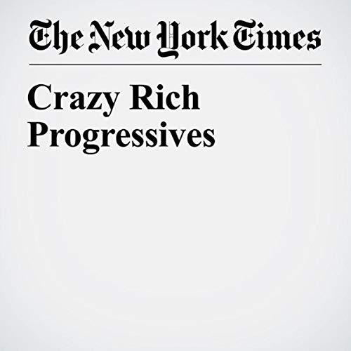 Crazy Rich Progressives audiobook cover art