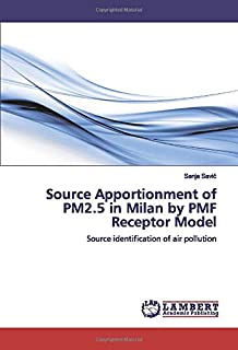 Source Apportionment of PM2.5 in Milan by PMF Receptor Model: Source identification of air pollution