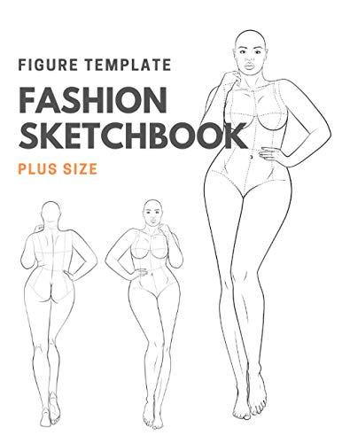 Fashion Sketchbook Figure Template Plus Size: Fashion Sketchbook: 160+ Page Sketchpad with Curvy Female Figure Template   Large (8.5'' x 11'') Print