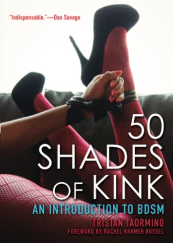 50 Shades of Kink: An Introduction to BDSM