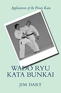 Wado Ryu Kata Bunkai: Applications of the Pinan Kata