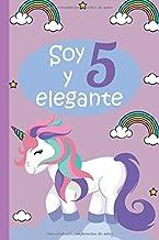 Soy 5 y elegante: cuaderno de unicornio para niñas, Regalo de cumpleaños de 5 años para niñas,  dibujar y escribir diarios para niñas. (Spanish Edition)
