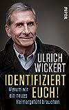 Ulrich Wickert: Identifiziert euch!