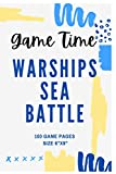 Game Time Warships Sea Battle: Brain Game Book For All Ages - Contains 100 game pages in high quality white paper. 6' x 9'. Paperback. Soft glossy cover.