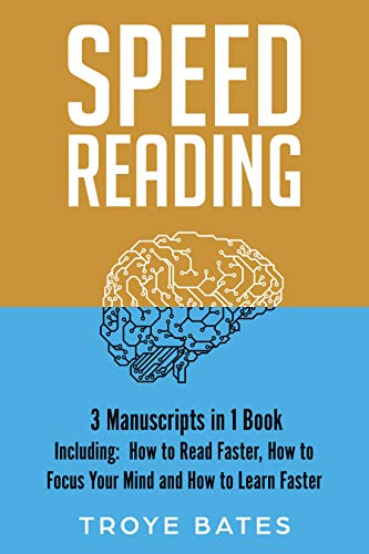 Speed Reading: 3-in-1 Bundle to Master Fast Reading Techniques, Reading Comprehension & Double Your Reading Speed (Brain Training) (English Edition)