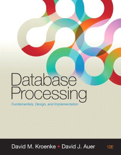 Database Processing: Fundamentals, Design, and...