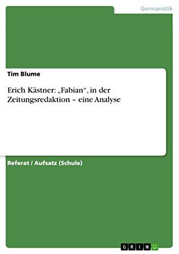 """Erich Kästner: """"Fabian"""", in der Zeitungsredaktion – eine Analyse"""