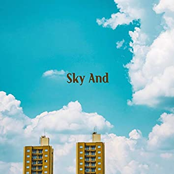 Sky And