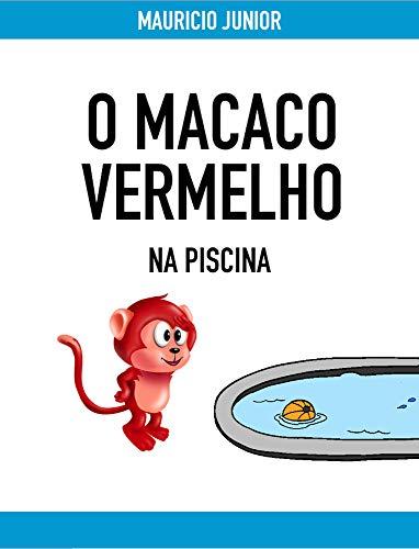 O Macaco Vermelho: na piscina