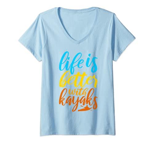 Mujer Kayak Lover Kayaker La vida es mejor con los kayaks Camiseta Cuello V