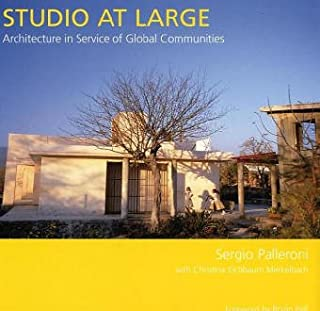 Studio at Large: Architecture in Service of Global Communities