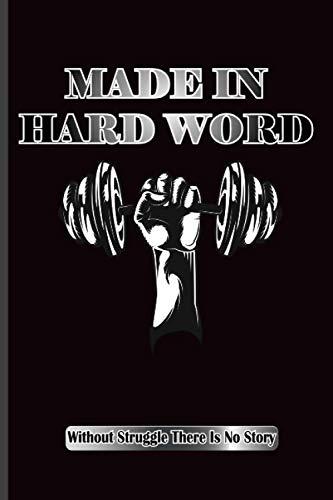 MADE IN HARD WORK: Workout Log And Training Journal   Gym Training Log  Planner & Organizer Gym Habit Tracker For Women & Men
