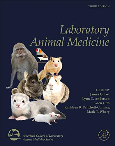 Compare Textbook Prices for Laboratory Animal Medicine American College of Laboratory Animal Medicine 3 Edition ISBN 9780124095274 by Fox, James G.,Anderson, Lynn C.,Otto, Glen,Pritchett-Corning, Kathleen R.,Whary, Mark T.