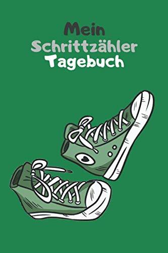 Mein Schrittzähler Tagebuch: Ein Journal um seine täglichen Schritte und die Kilometer festzuhalten / Schritt-Zähler / Für mehr Bewegung und Abnehmen ... 108 Wochen - 2 Jahre / Cover grün mit Sneaker