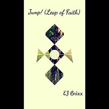 Jump! (Leap of Faith)