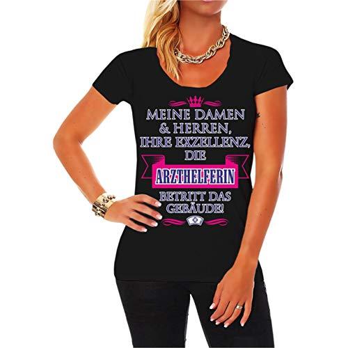 Spaß kostet Frauen und Damen Tshirt Ihre Exzellenz DIE Arzthelferin Größe XS - 5XL