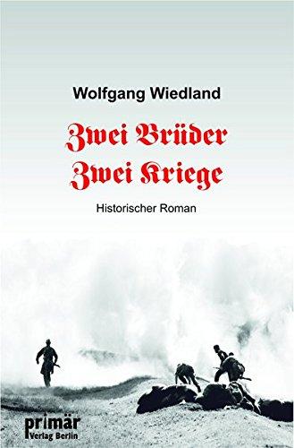 Zwei Brüder - Zwei Kriege