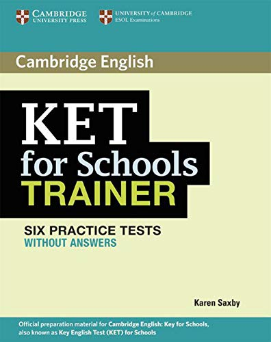 KET for Schools Trainer: Practice Tests without answers