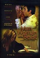 MAN WOMAN & BEAST