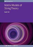Matrix Models of String Theory
