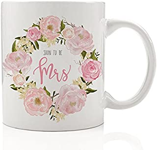 Soon to be Mrs Mug, 11 oz Coffee Mug, Future Mrs Mug, Newly Engaged Gift, Engagement Mug, Bridal Shower Gift DM0012